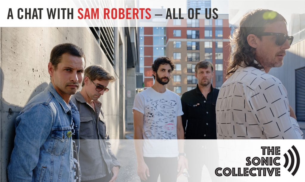A Chat with Sam Roberts - All of Us