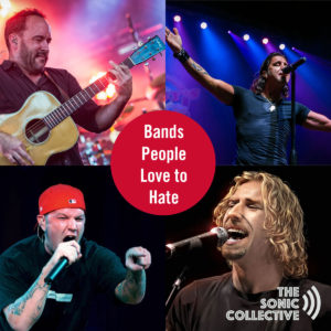 Four bands people love to hate